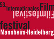 INTERNATIONALES FILM FESTIVAL MANNHEIM-HEIDELBERG